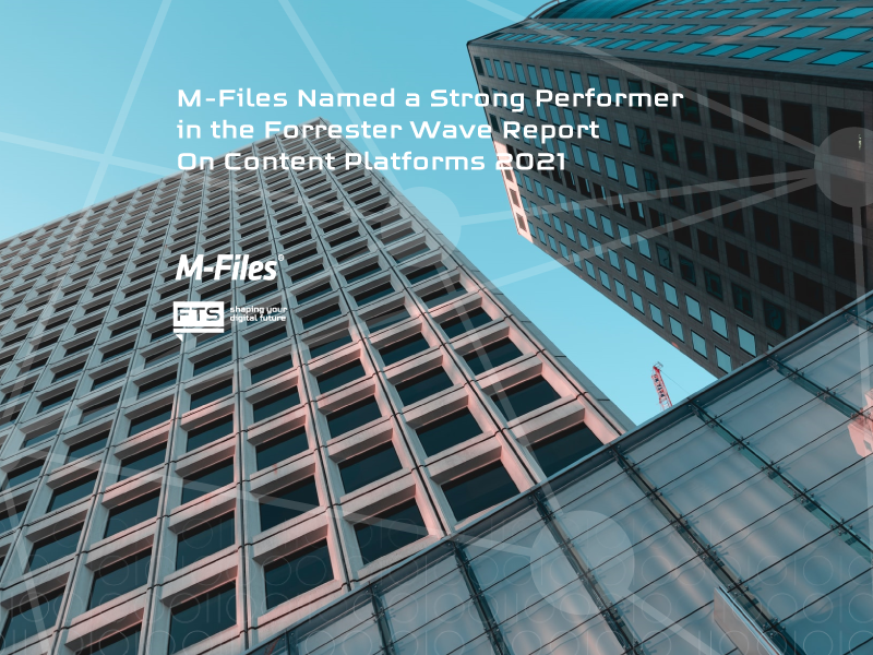 EN_M-Files-Named-a-Strong-Perfomer-in-the-Forrester-Wave-Report-on-Content-Platforms-2021