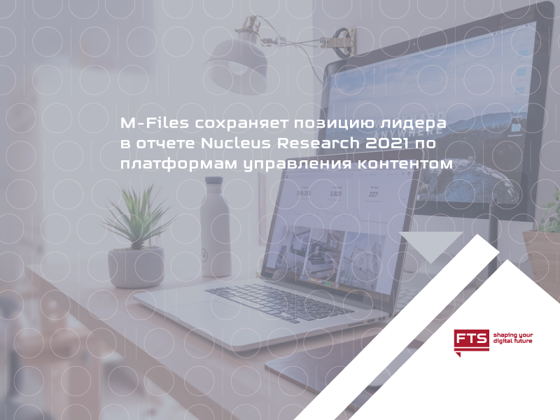 RU_M-Files-Named-a-Leader-in-Nucleus-Research-Content-Services-and-Collaboration-Value-Matrix